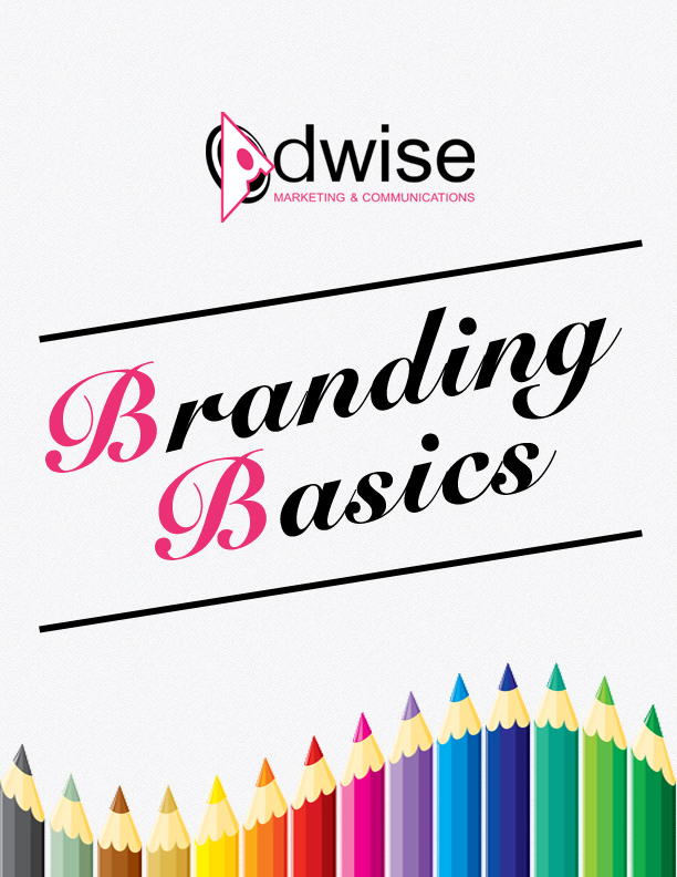 Branding Basics - Adwise Marketing & Communications