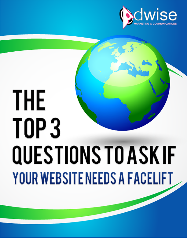 The Top 3 Questions To Ask If Your Website Needs A Facelift